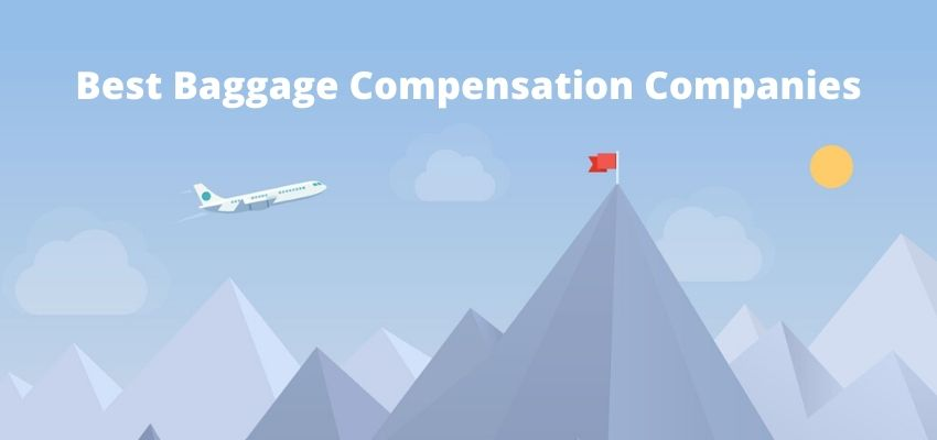 Best Baggage Compensation Companies