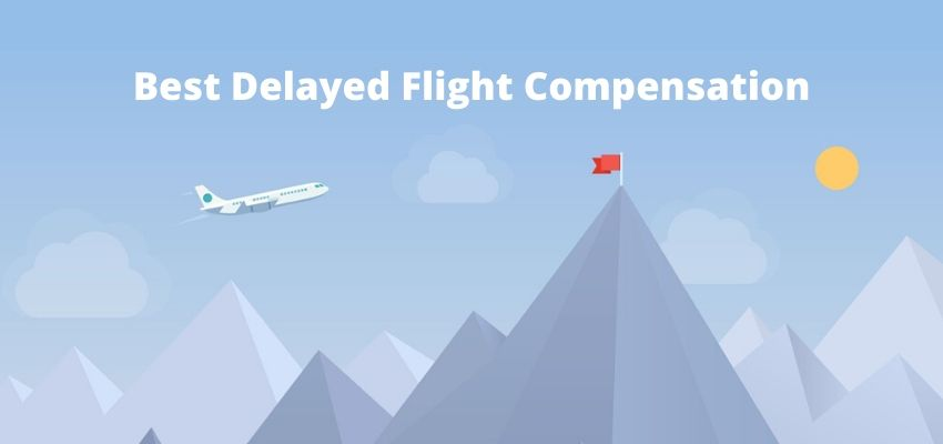 Best Delayed Flight Compensation Companies
