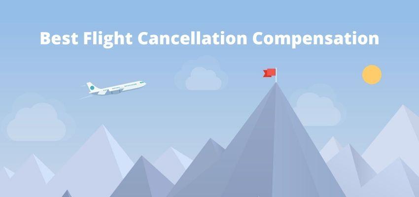 Best Flight Cancellation Compensation Companies