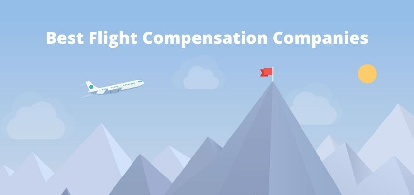 Best Flight Compensation Companies