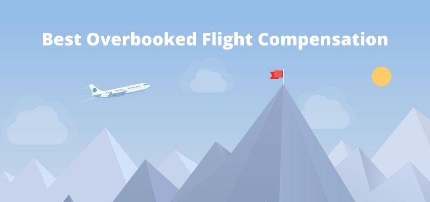 Best Overbooked Flight Compensation